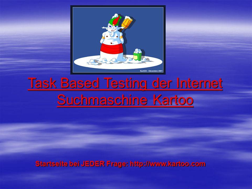 Task Based Testing der Internet Suchmaschine Kartoo Startseite bei JEDER Frage: http://www.kartoo.com