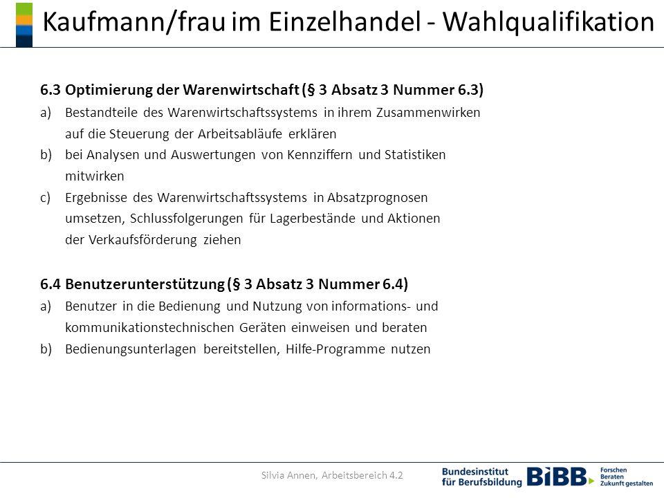 Kaufmann/frau im Einzelhandel - Wahlqualifikation 6.3 Optimierung der Warenwirtschaft (§ 3 Absatz 3 Nummer 6.3) a)Bestandteile des Warenwirtschaftssys