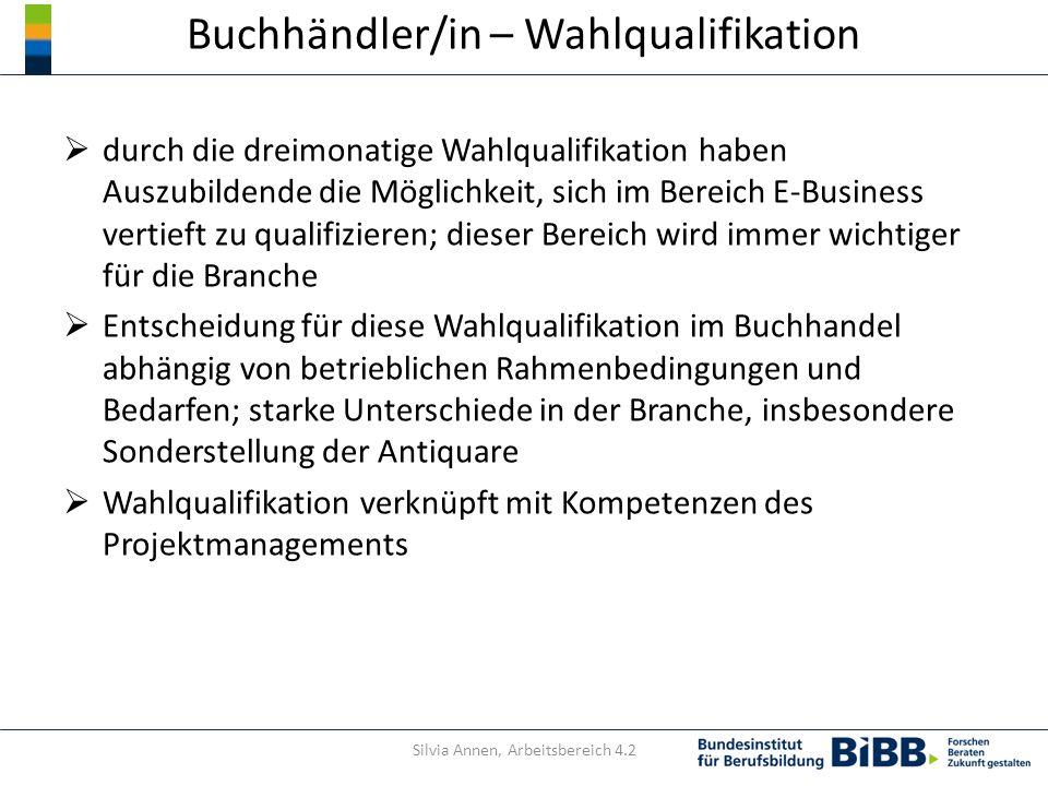 Buchhändler/in – Wahlqualifikation durch die dreimonatige Wahlqualifikation haben Auszubildende die Möglichkeit, sich im Bereich E-Business vertieft z