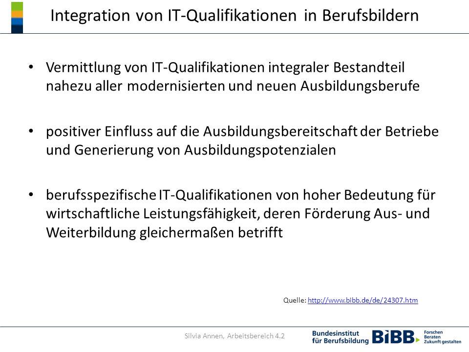 Integration von IT-Qualifikationen in Berufsbildern Vermittlung von IT-Qualifikationen integraler Bestandteil nahezu aller modernisierten und neuen Au