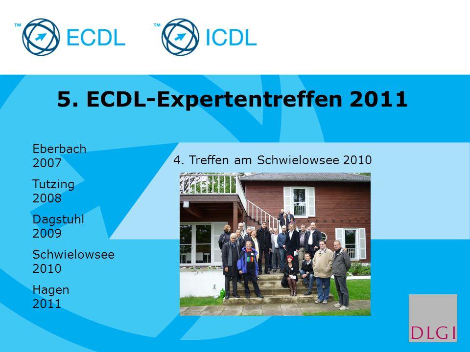 Placeholder for licensee logo 5. ECDL-Expertentreffen 2011 4. Treffen am Schwielowsee 2010 Eberbach 2007 Tutzing 2008 Dagstuhl 2009 Schwielowsee 2010
