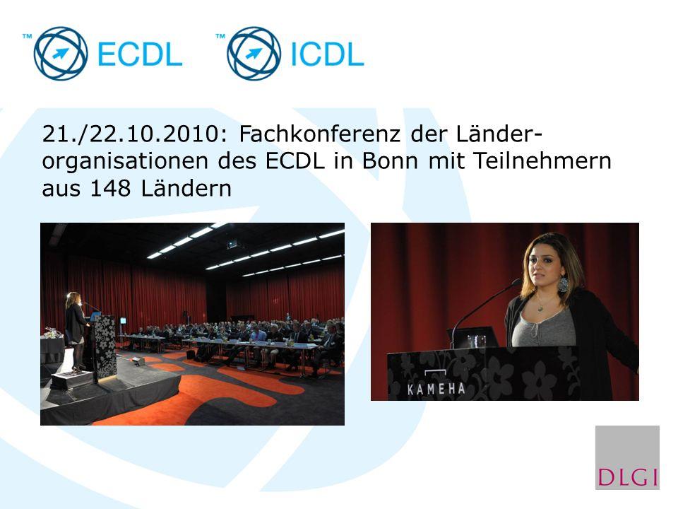 21./22.10.2010: Fachkonferenz der Länder- organisationen des ECDL in Bonn mit Teilnehmern aus 148 Ländern