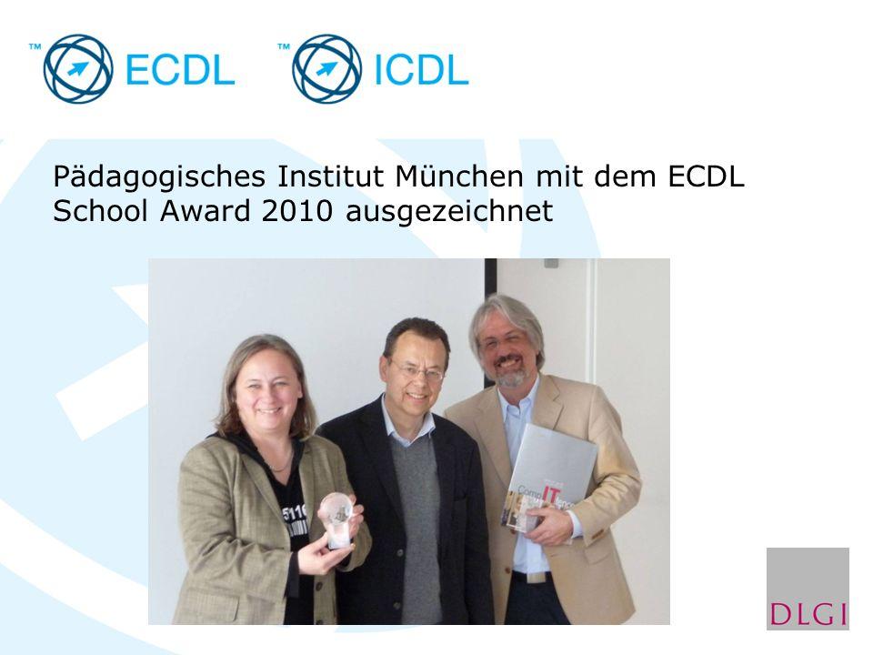 Pädagogisches Institut München mit dem ECDL School Award 2010 ausgezeichnet