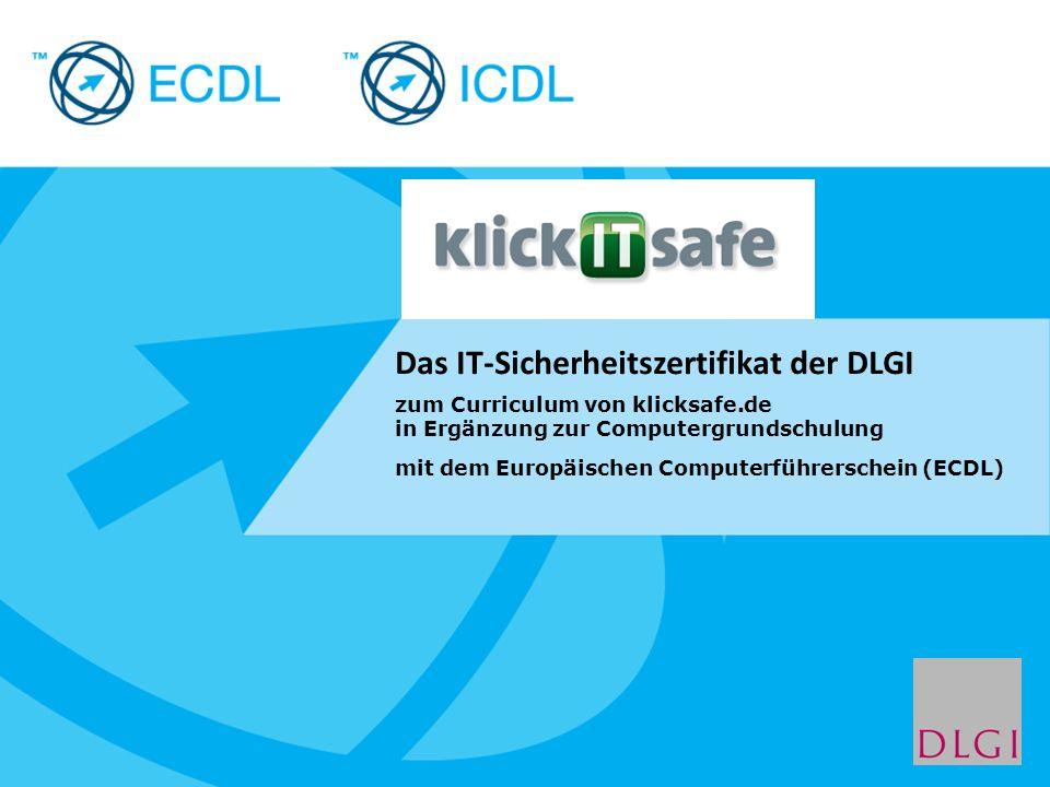 Placeholder for licensee logo Das IT-Sicherheitszertifikat der DLGI zum Curriculum von klicksafe.de in Ergänzung zur Computergrundschulung mit dem Eur