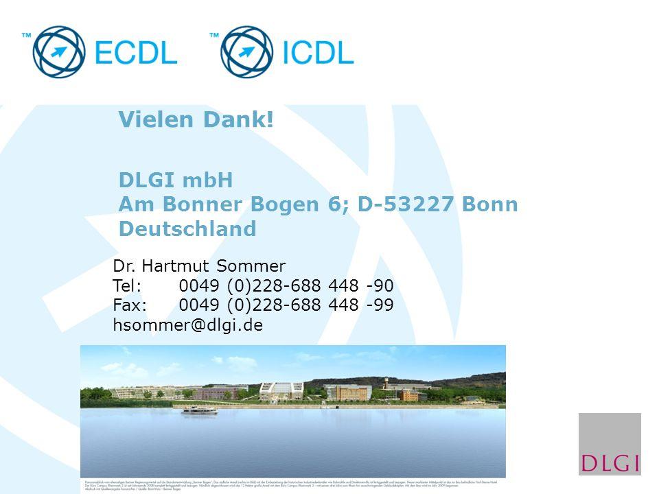 DLGI mbH Am Bonner Bogen 6; D-53227 Bonn Deutschland Dr. Hartmut Sommer Tel: 0049 (0)228-688 448 -90 Fax:0049 (0)228-688 448 -99 hsommer@dlgi.de Viele
