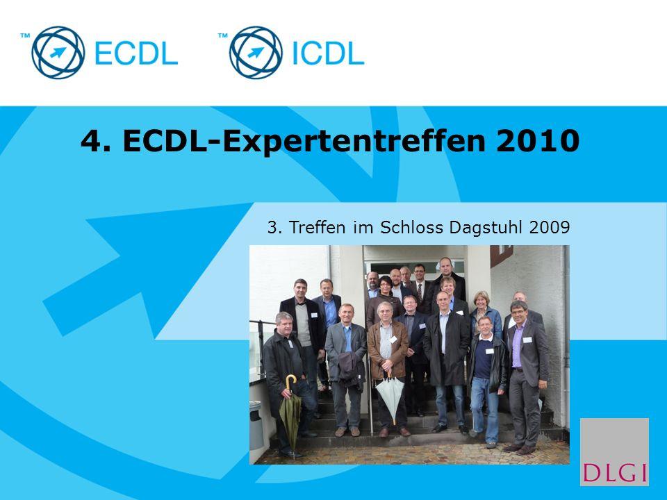 Placeholder for licensee logo 4. ECDL-Expertentreffen 2010 3. Treffen im Schloss Dagstuhl 2009