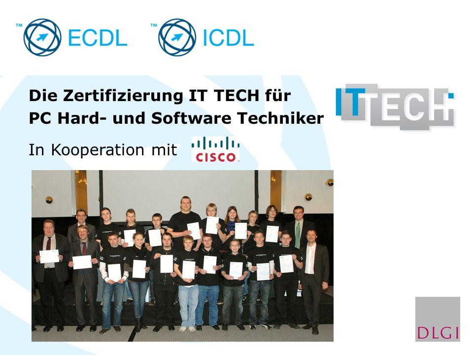 Die Zertifizierung IT TECH für PC Hard- und Software Techniker In Kooperation mit