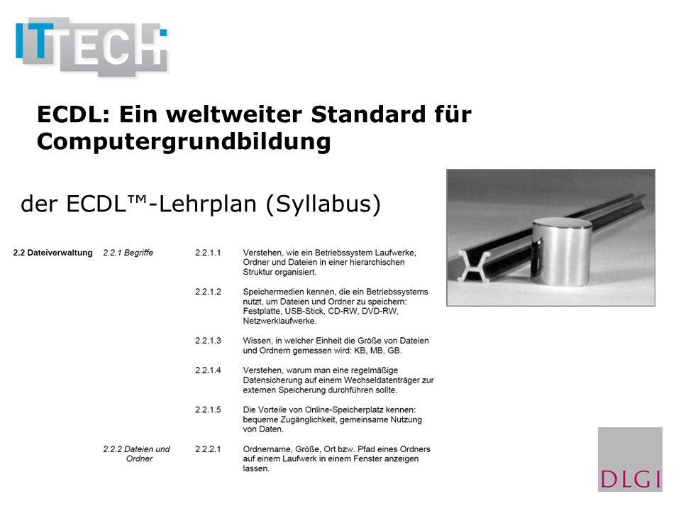 ECDL: Ein weltweiter Standard für Computergrundbildung der ECDL-Lehrplan (Syllabus)