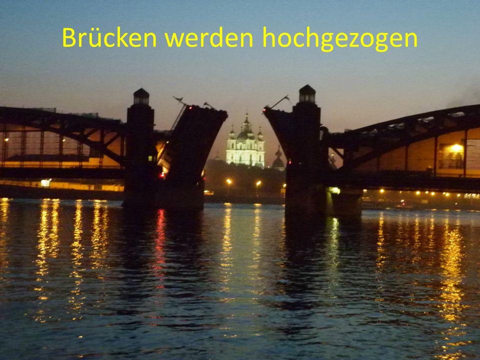 Brücken werden hochgezogen