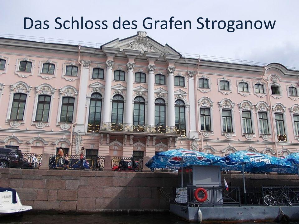 Das Schloss des Grafen Stroganow