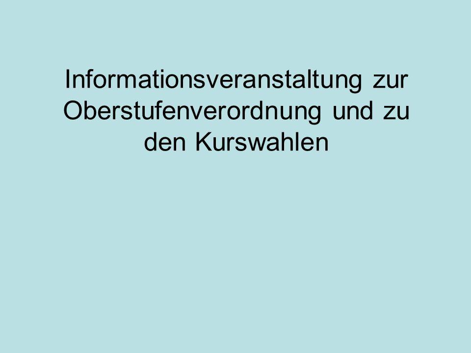 Informationsveranstaltung zur Oberstufenverordnung und zu den Kurswahlen