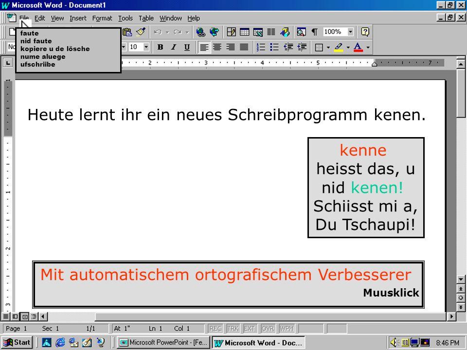 Schriibprogramm Winwörd.exe Scherwärwersion 3.elf718.jg Aui Rächt vorbehauete…kennsch dä Schiissdräck...