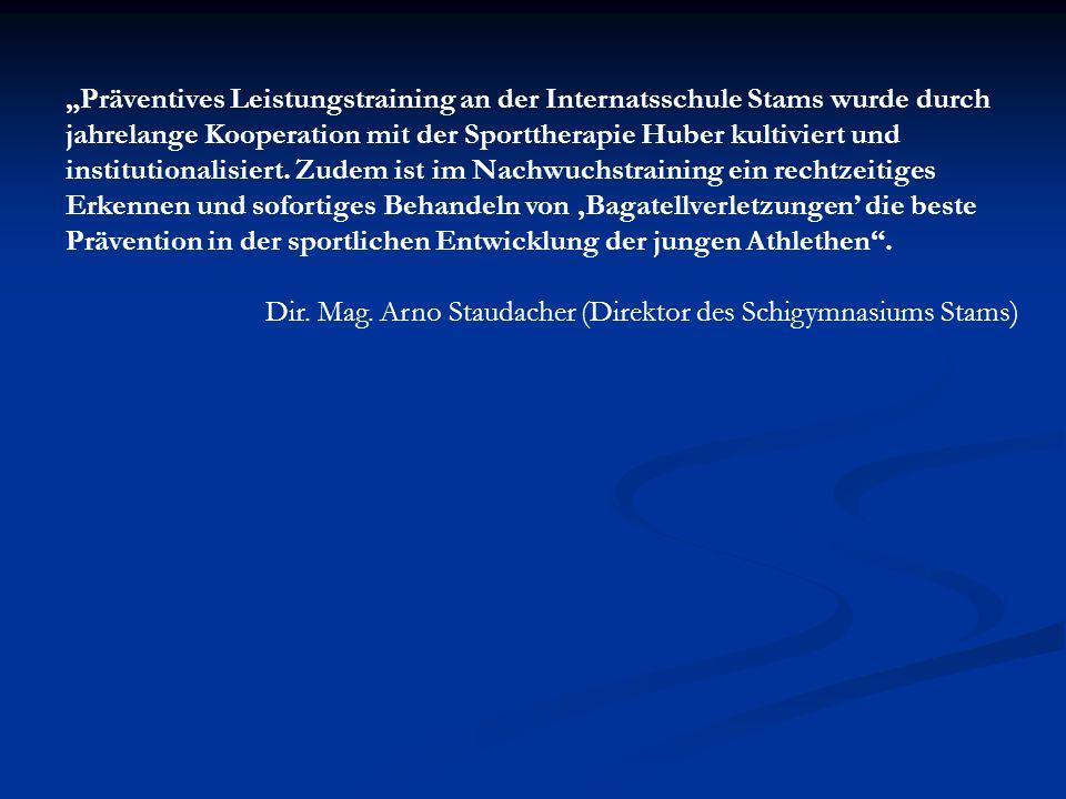 Präventives Leistungstraining an der Internatsschule Stams wurde durch jahrelange Kooperation mit der Sporttherapie Huber kultiviert und institutional