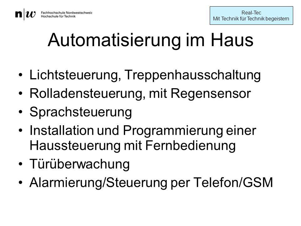 Automatisierung im Haus Lichtsteuerung, Treppenhausschaltung Rolladensteuerung, mit Regensensor Sprachsteuerung Installation und Programmierung einer Haussteuerung mit Fernbedienung Türüberwachung Alarmierung/Steuerung per Telefon/GSM