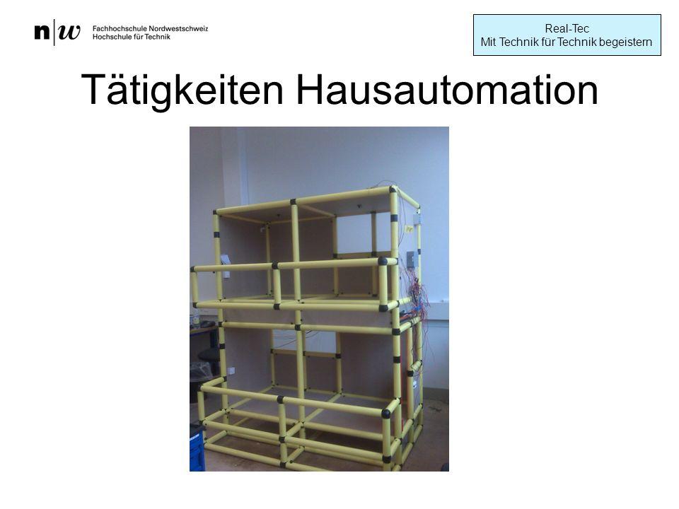 Real-Tec Mit Technik für Technik begeistern Tätigkeiten Hausautomation