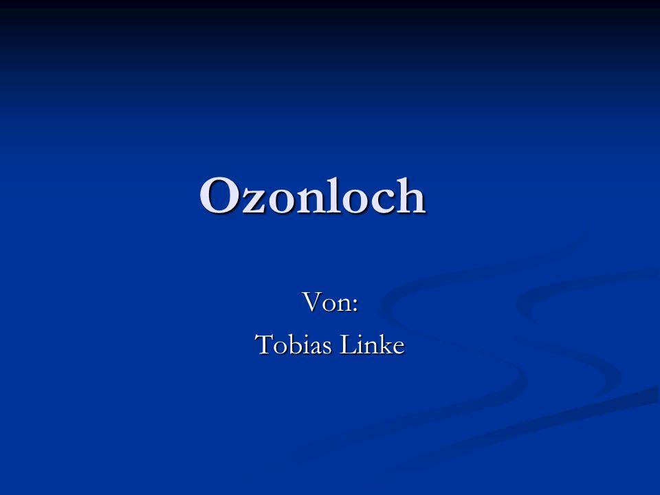 Ozonloch Von: Tobias Linke