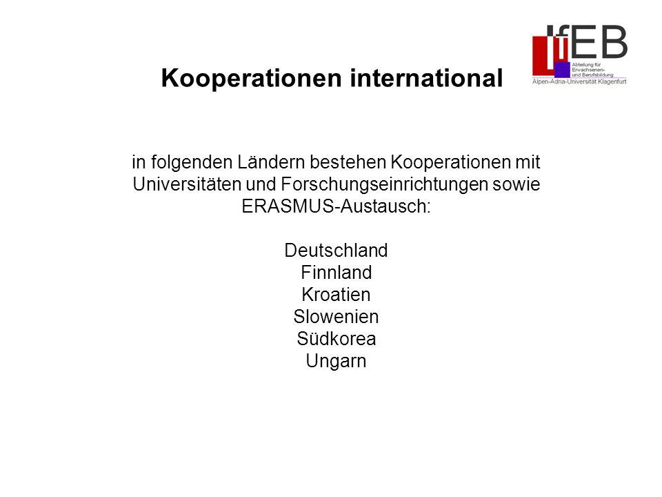 in folgenden Ländern bestehen Kooperationen mit Universitäten und Forschungseinrichtungen sowie ERASMUS-Austausch: Deutschland Finnland Kroatien Slowenien Südkorea Ungarn Kooperationen international