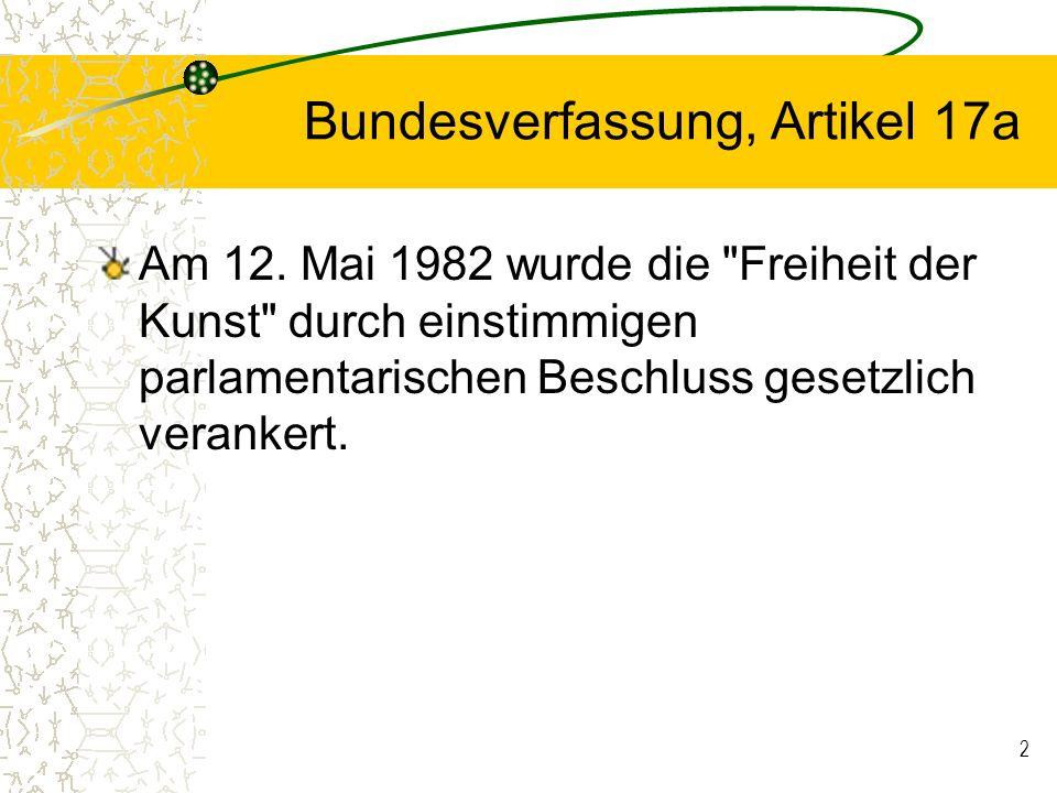 2 Bundesverfassung, Artikel 17a Am 12. Mai 1982 wurde die