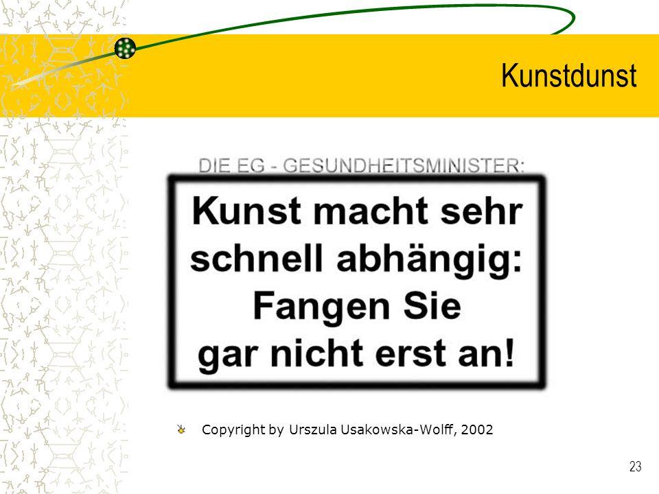 23 Kunstdunst Copyright by Urszula Usakowska-Wolff, 2002