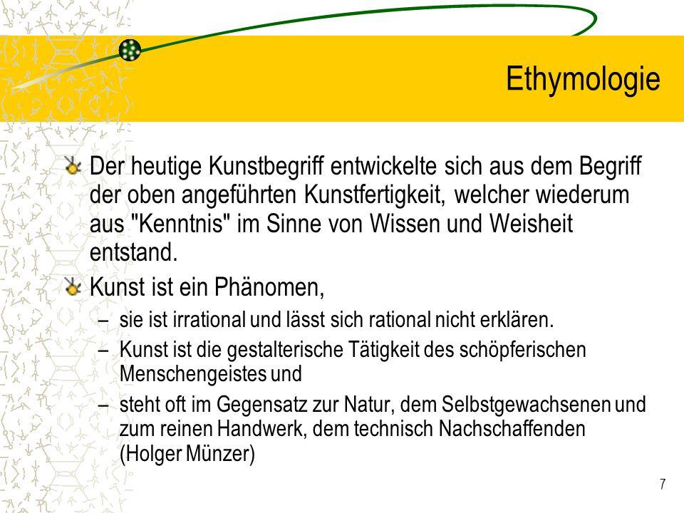 8 Gliederungen Die Sieben Freien Künste (artes liberales) –Grammatik, Dialektik, Rhetorik; Geometrie, Arithmetik, Astronomie und Musik.
