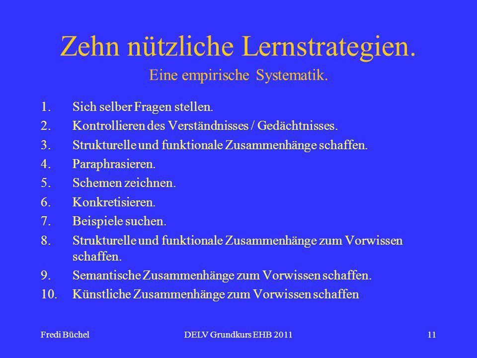 Fredi BüchelDELV Grundkurs EHB 201111 Zehn nützliche Lernstrategien.