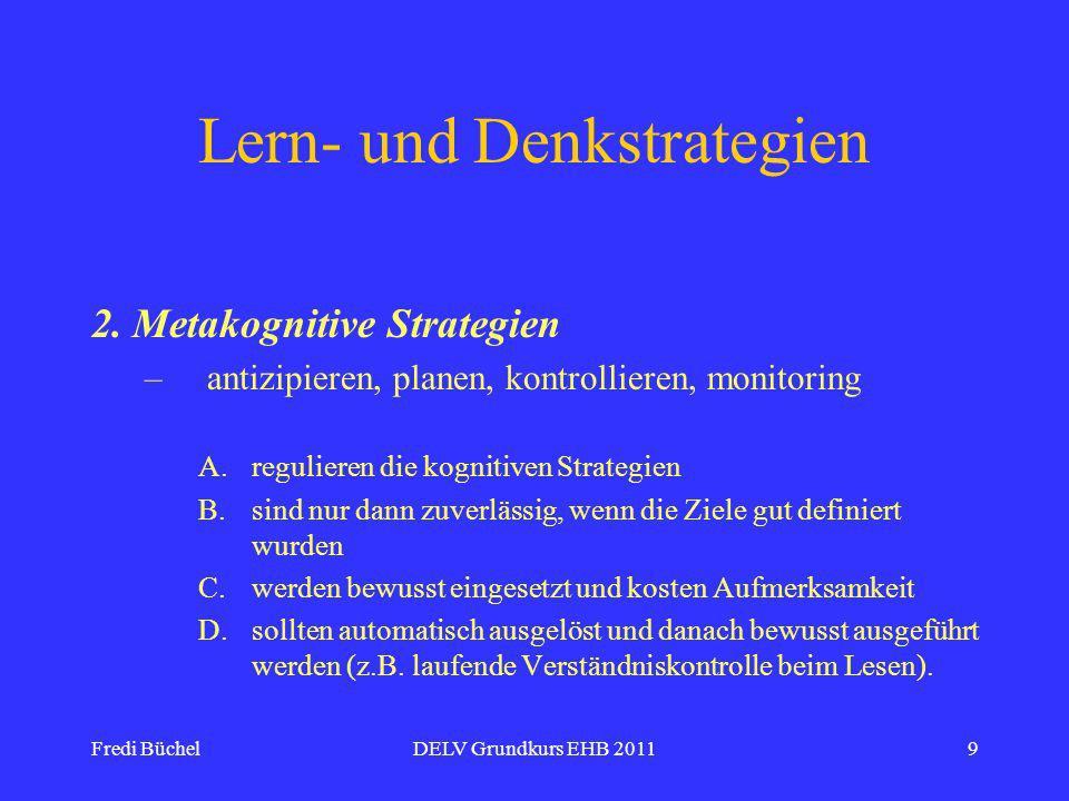 Fredi BüchelDELV Grundkurs EHB 20119 Lern- und Denkstrategien 2.