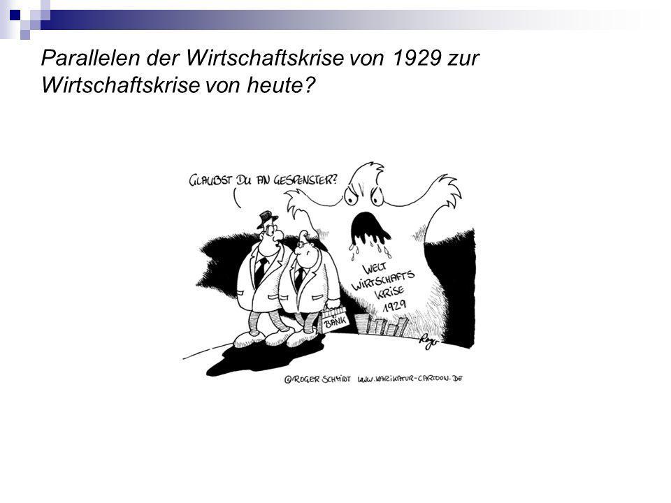 Parallelen der Wirtschaftskrise von 1929 zur Wirtschaftskrise von heute?