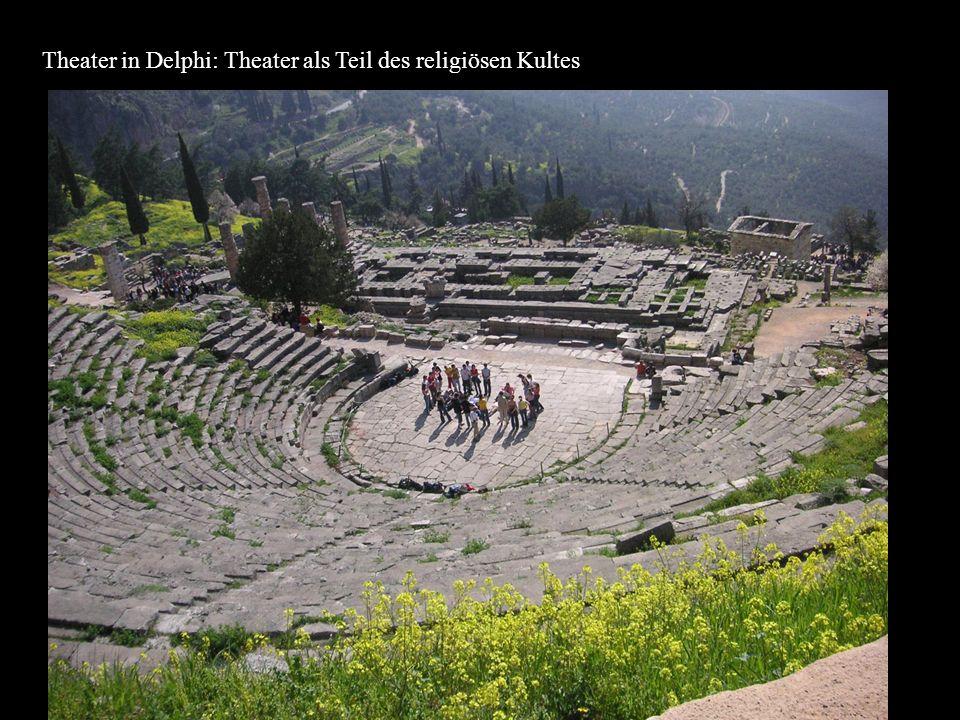 Theater in Delphi: Theater als Teil des religiösen Kultes