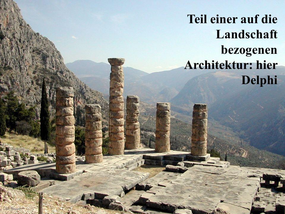 Teil einer auf die Landschaft bezogenen Architektur: hier Delphi Chr. Bauer