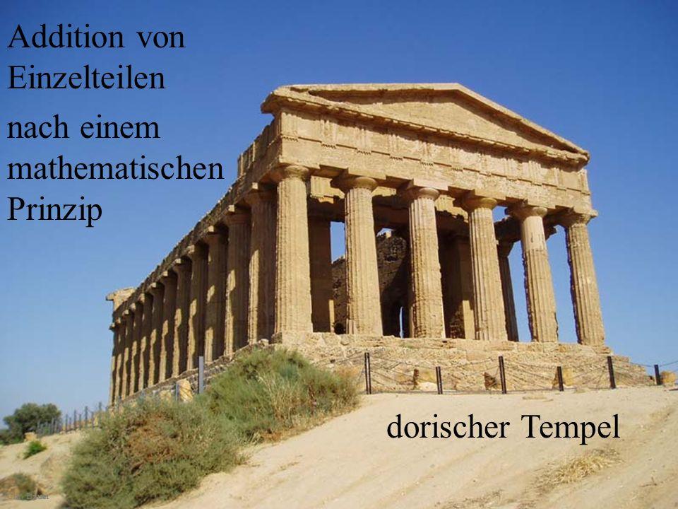 dorischer Tempel Addition von Einzelteilen nach einem mathematischen Prinzip Chr. Bauer