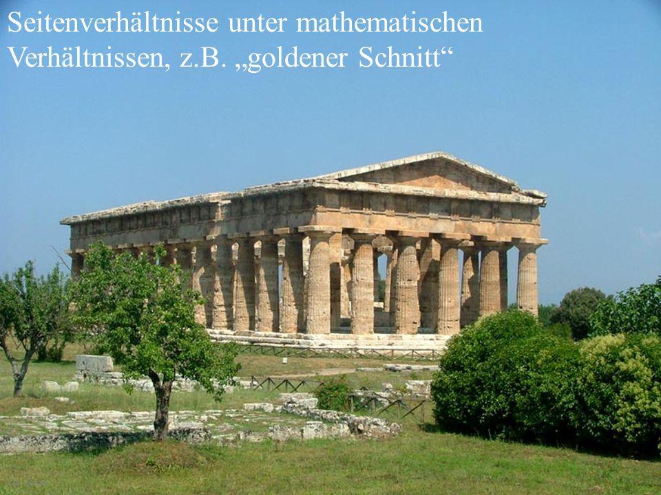 Seitenverhältnisse unter mathematischen Verhältnissen, z.B. goldener Schnitt Chr. Bauer