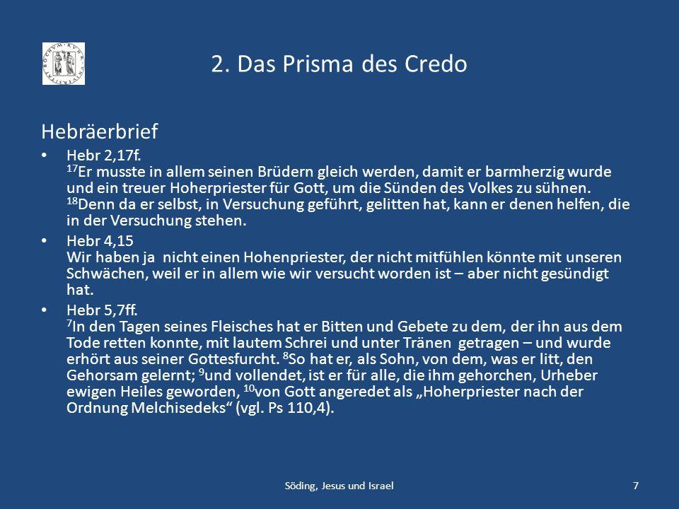 4.2 Die Essener Söding, Jesus und Israel48 Jesajarolle (1QIsa b) Jes 57,17-59,8 Siedlung (Draufsicht) Die Höhlen Siedlung (Ausgrabungen) Qumran