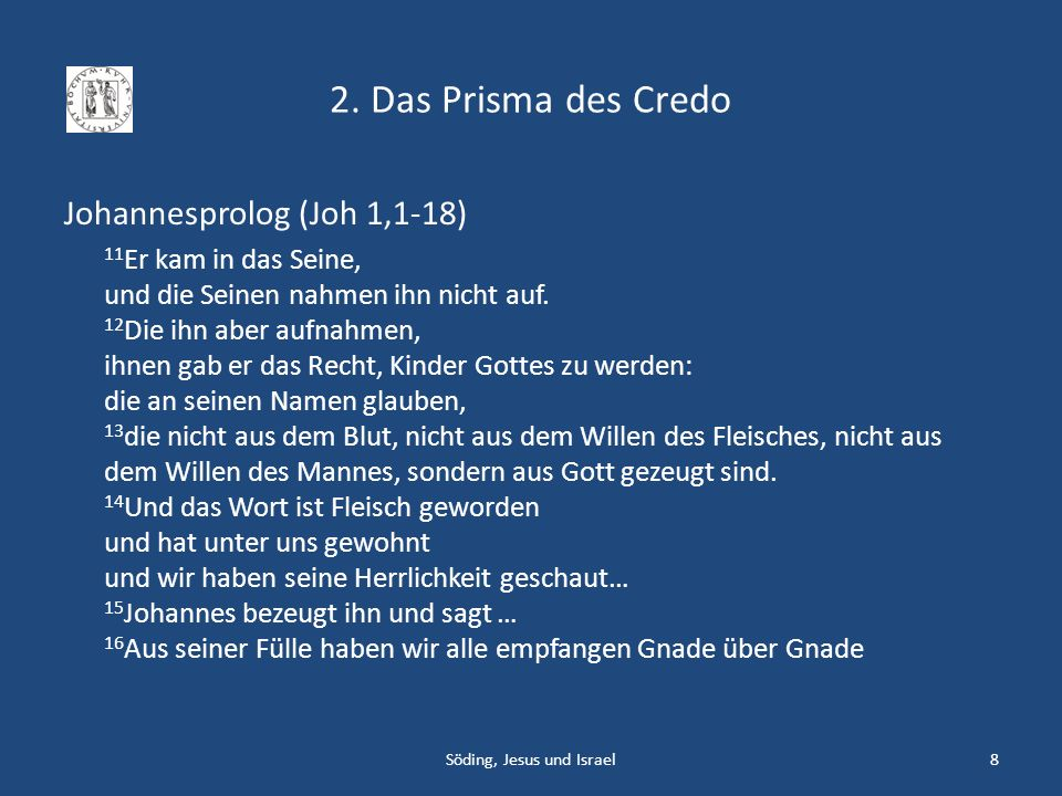 2.Das Prisma des Credo Paulus Phil 2,6ff.