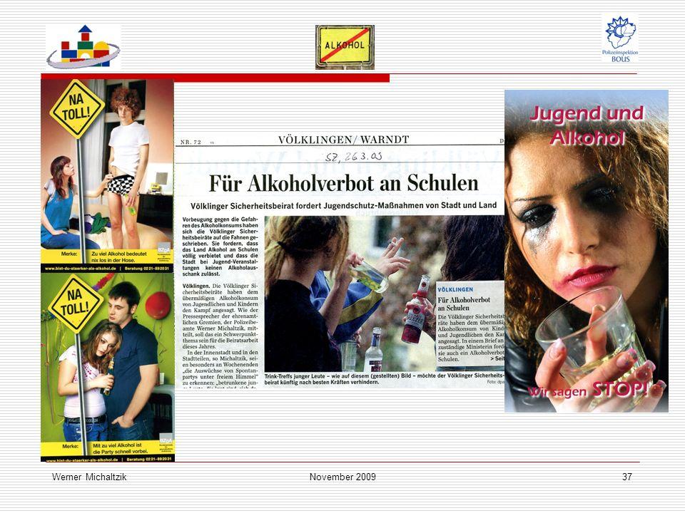 Werner MichaltzikNovember 200937