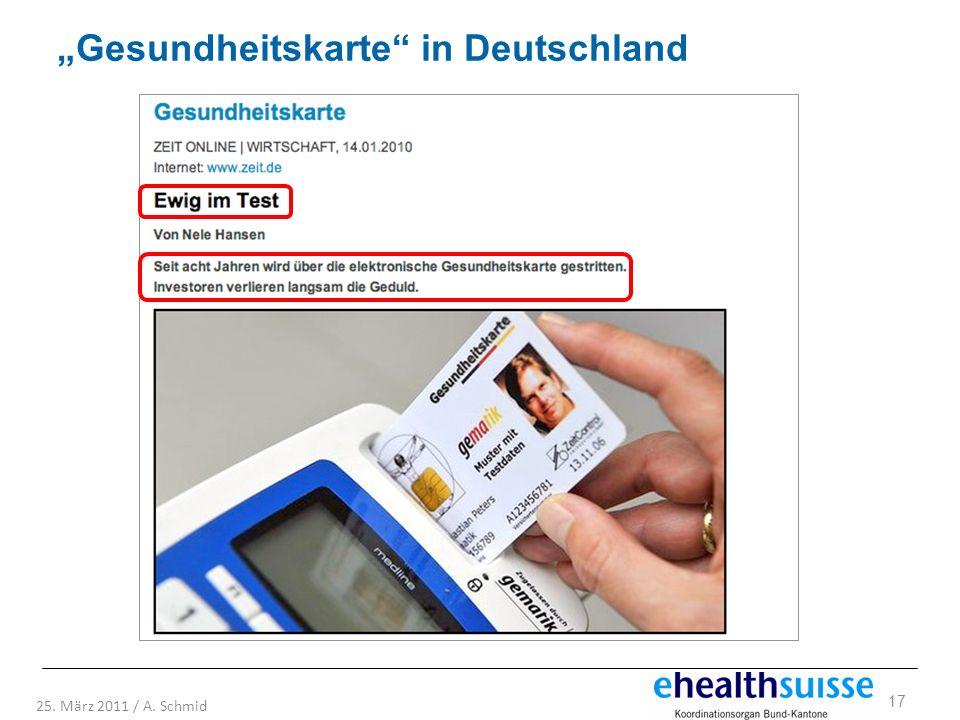 17 25. März 2011 / A. Schmid Gesundheitskarte in Deutschland