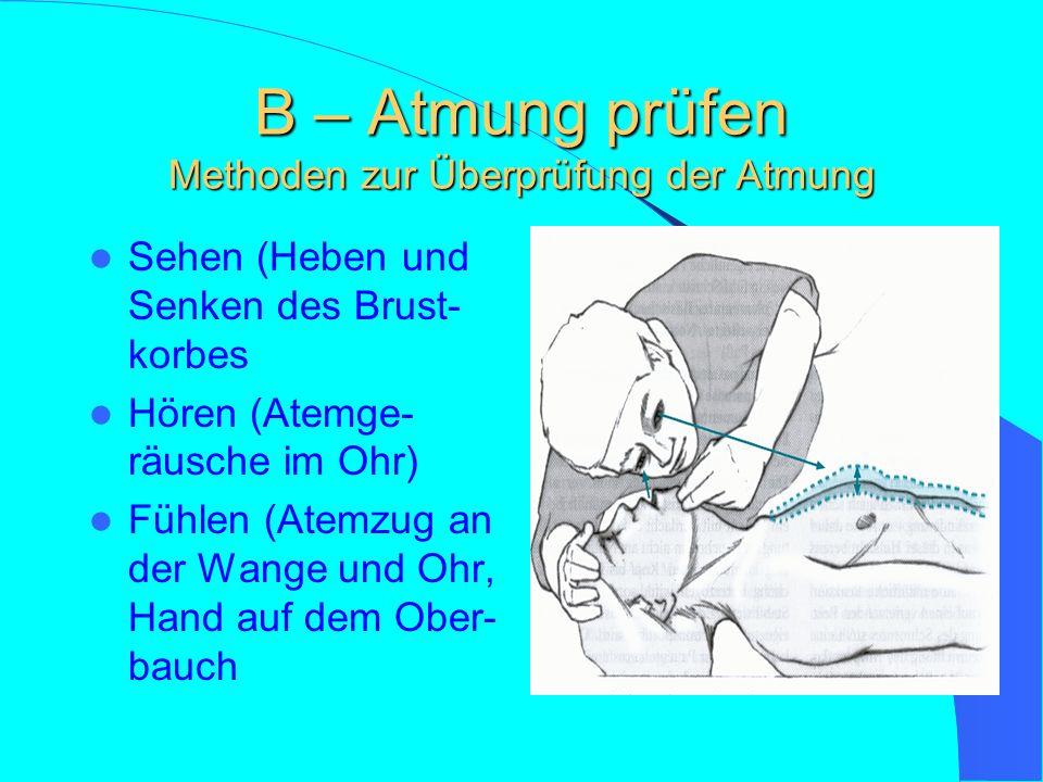 A – Atemwege freimachen Techniken zum Freimachen und Freihalten der Atemwege Esmarch Handgriff Kopf überstrecken Stabile Seitenlage