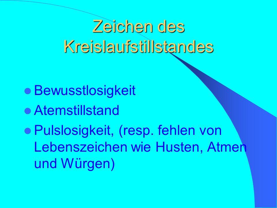 Beendigung der Wieder- belebungsmassnahmen Die Massnahmen werden abgebrochen: Bei erfolgreicher Wiederbelebung, d.h.