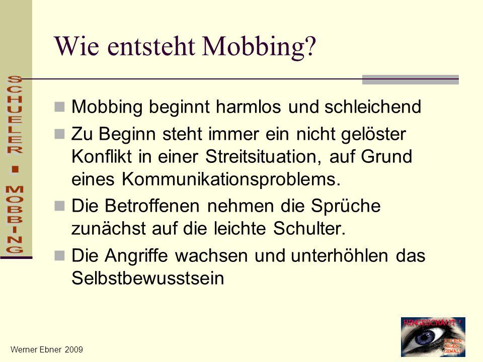 Mobbingverlauf 1.Konflikte, einzelne Unverschämtheiten und Gemeinheiten 2.