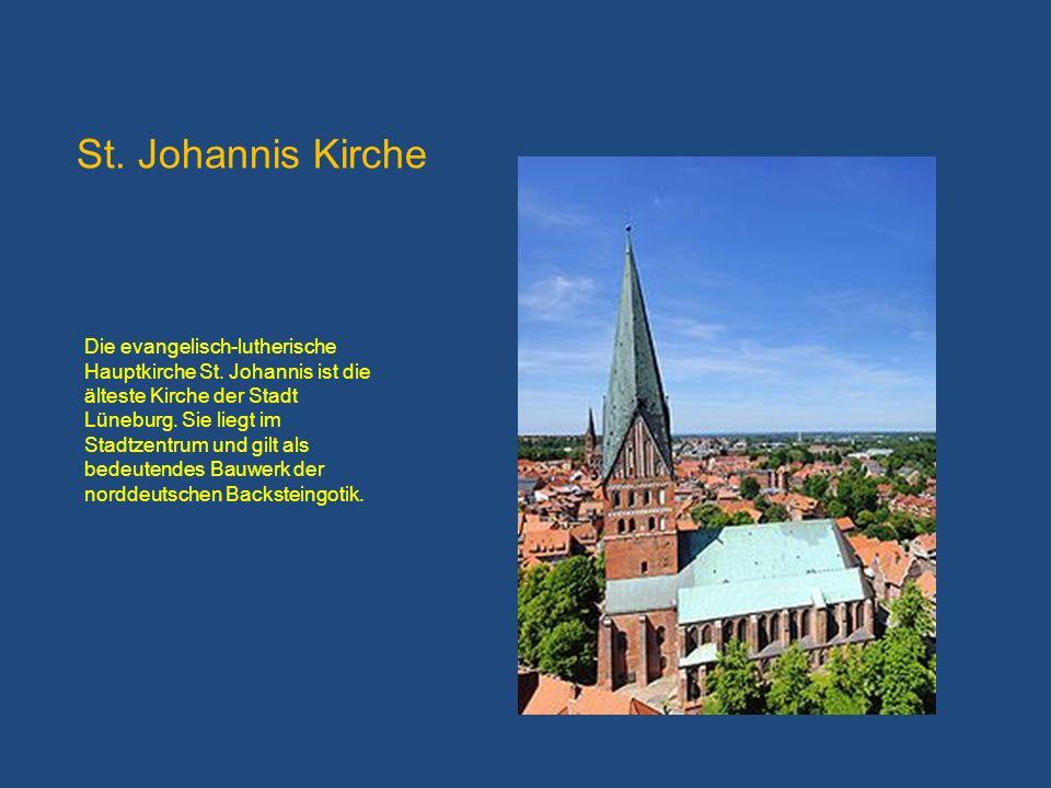 Die evangelisch-lutherische Hauptkirche St. Johannis ist die älteste Kirche der Stadt Lüneburg. Sie liegt im Stadtzentrum und gilt als bedeutendes Bau