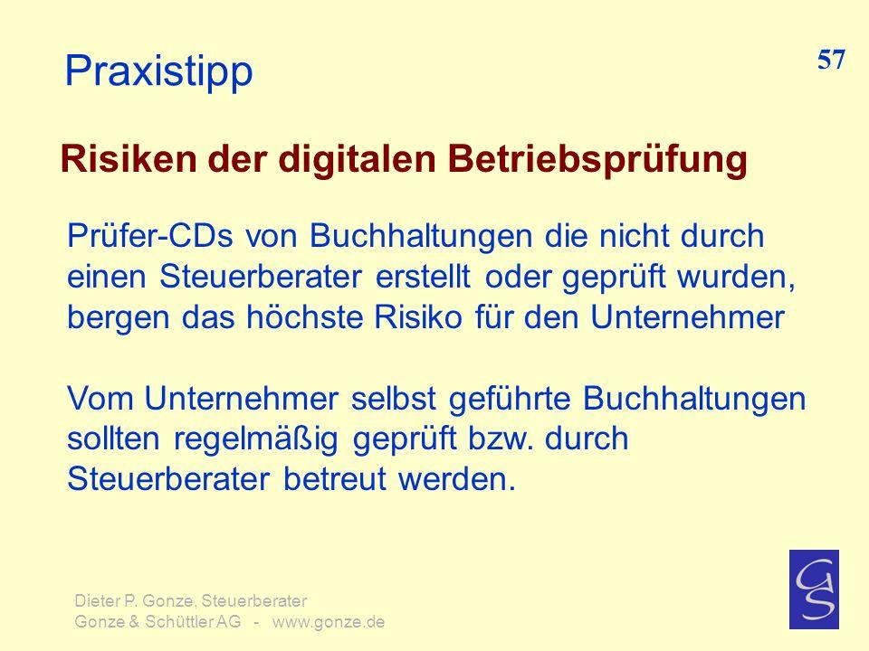 Praxistipp Risiken der digitalen Betriebsprüfung Prüfer-CDs von Buchhaltungen die nicht durch einen Steuerberater erstellt oder geprüft wurden, bergen