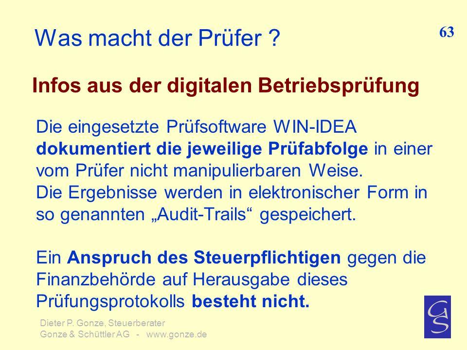 Was macht der Prüfer ? Infos aus der digitalen Betriebsprüfung Die eingesetzte Prüfsoftware WIN-IDEA dokumentiert die jeweilige Prüfabfolge in einer v