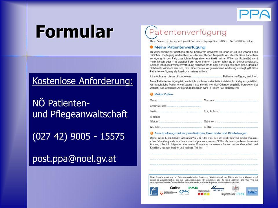 27 Formular Kostenlose Anforderung: NÖ Patienten- und Pflegeanwaltschaft (027 42) 9005 - 15575 post.ppa@noel.gv.at