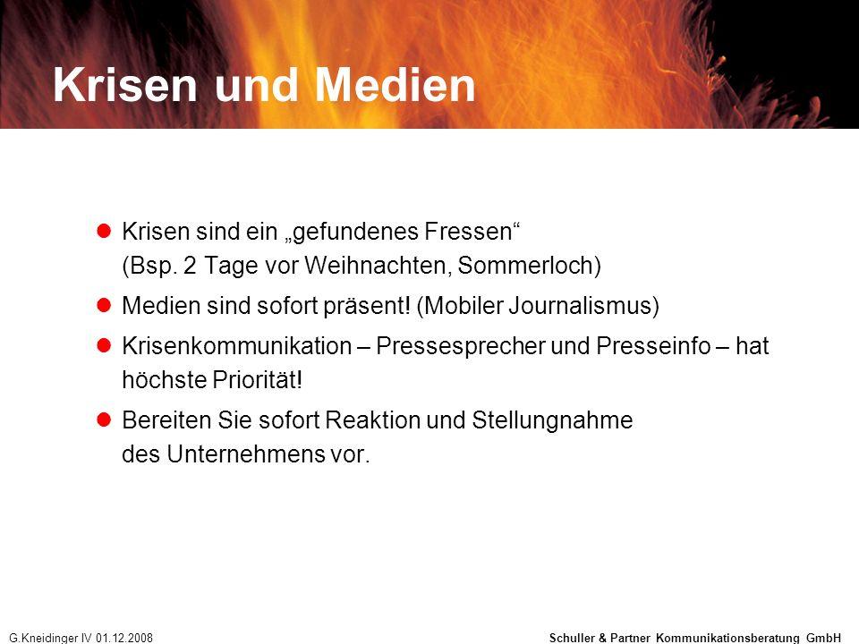 Krisen und Medien Krisen sind ein gefundenes Fressen (Bsp. 2 Tage vor Weihnachten, Sommerloch) Medien sind sofort präsent! (Mobiler Journalismus) Kris