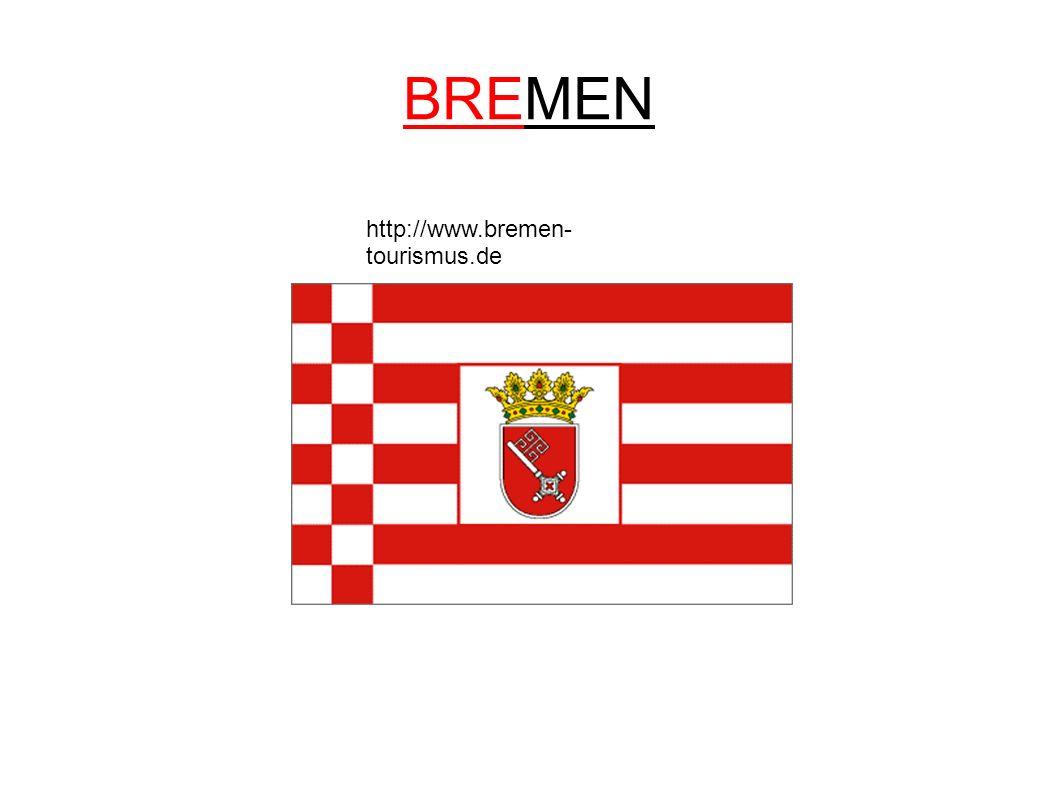 BREMEN http://www.bremen- tourismus.de