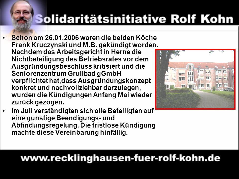10 Schon am 26.01.2006 waren die beiden Köche Frank Kruczynski und M.B.