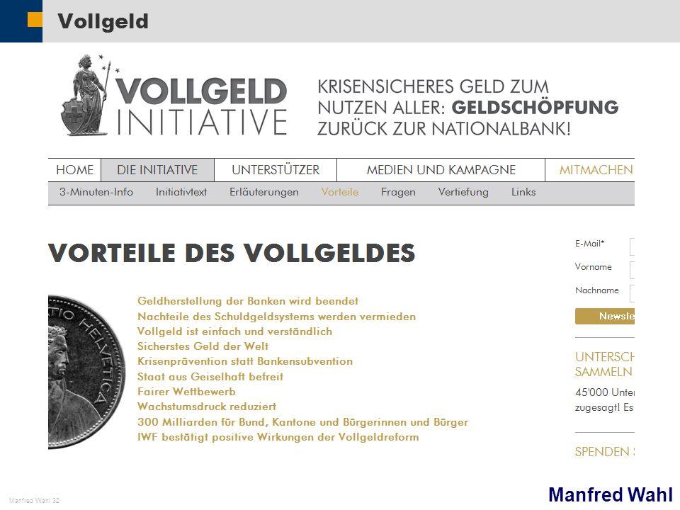 Manfred Wahl Manfred Wahl 32 Vollgeld