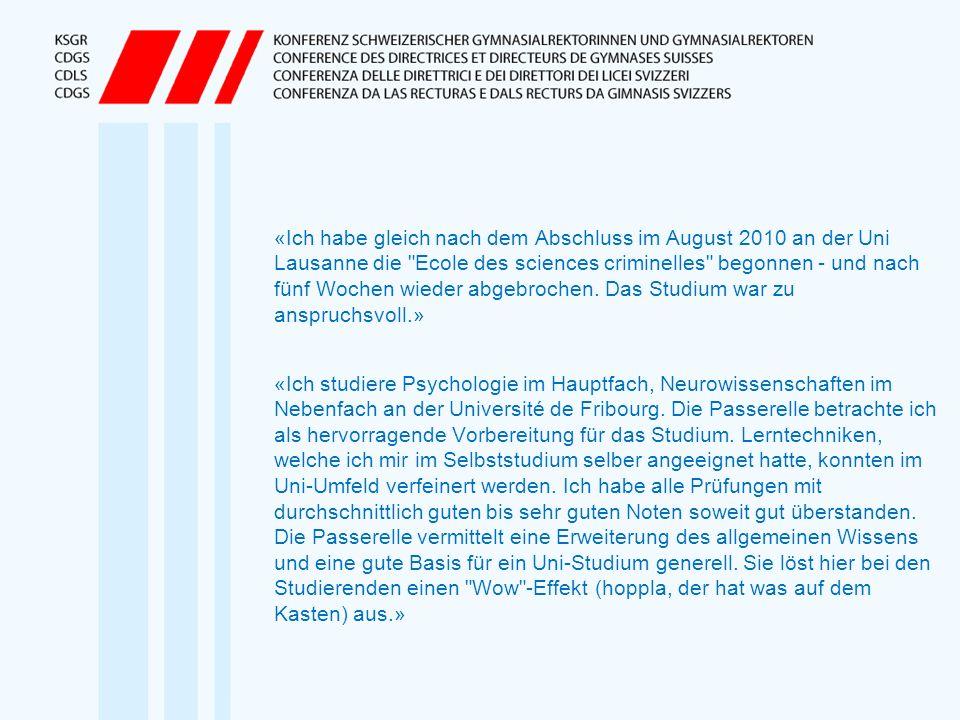 «Ich habe gleich nach dem Abschluss im August 2010 an der Uni Lausanne die