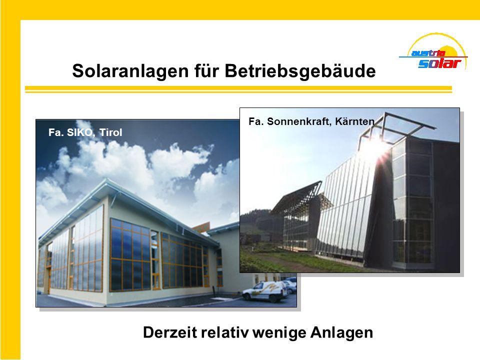 Österreichische Solaranlagen finden sich mittlerweile in ganz Europa Holzbaubetrieb in der Schweiz Campingplatz in Deutschland Anlagenbeispiele mit österreichischer Solartechnik Altersheim in Tschechien