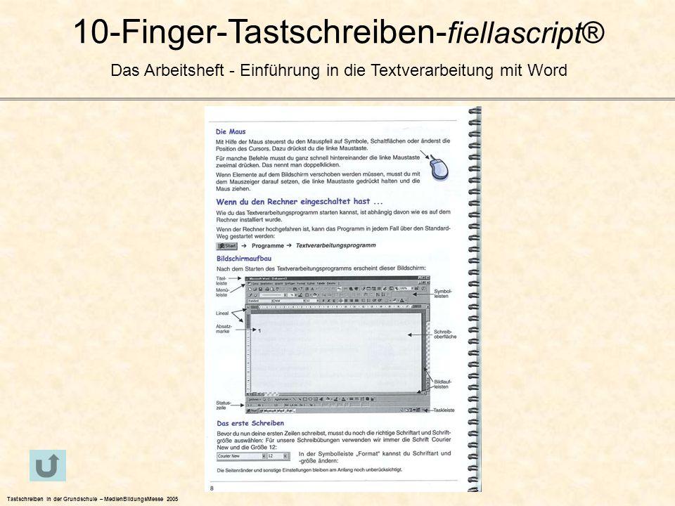 10-Finger-Tastschreiben- fiellascript® Das Arbeitsheft - Einführung in die Textverarbeitung mit Word Tastschreiben in der Grundschule – MedienBildungs