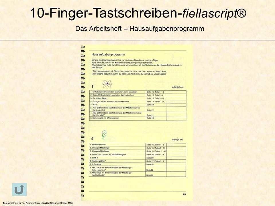 10-Finger-Tastschreiben- fiellascript® Das Arbeitsheft – Hausaufgabenprogramm Tastschreiben in der Grundschule – MedienBildungsMesse 2005